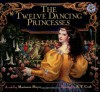 The Twelve Dancing Princesses - Marianna Mayer, K.Y. Craft
