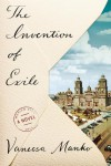 The Invention of Exile: A Novel - Vanessa Manko