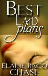 Best Laid Plans - Elaine Raco Chase