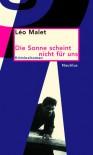 Die Sonne scheint nicht für uns - Léo Malet