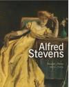 Alfred Stevens: Bruxelles-Paris 1823-1906 - Saskia De Bodt, Danielle Derrey-Capon, Michel Draguet, Dominique Marechal