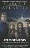 Stargate Atlantis: Exogenesis (SGA #5) - Sonny Whitelaw, Elizabeth Christensen