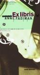 Ex libris: Wyznania czytelnika - Hanna Pustuła, Anne Fadiman, Paweł Piasecki