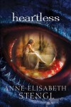 Heartless - Anne Elisabeth Stengl