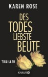 Des Todes liebste Beute: Thriller (German Edition) - Karen Rose, Kerstin Winter