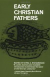 Early Christian Fathers (Library of Christian Classics) - Cyril Charles Richardson