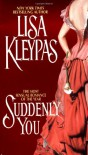 Suddenly You - Lisa Kleypas