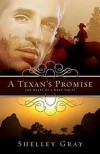 A Texan's Promise - Shelley Gray