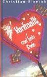 Verknallt und kein Ende. Enthält die Bände: Voll ins Herz / Michelle XXL - Christian Bieniek