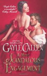 A Most Scandalous Engagement - Gayle Callen