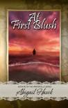 At First Blush - Abigail Hawk, V.L. Dreyer