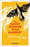 The Silent Summer of Kyle McGinley -