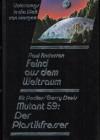 Unterwegs in die Welt von Morgen - Feind Aus Dem Weltraum ; Mutant 59 ;der Plastikfresser - Anderson Poul / Pedler Kit  / Davis Gerry