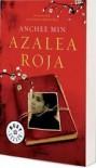 Azalea roja - Anchee Min