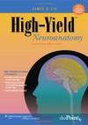 High-Yield(TM) Neuroanatomy (High-Yield  Series) - James D. Fix