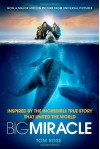Big Miracle - Tom Rose