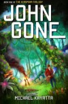 John Gone - Michael Kayatta
