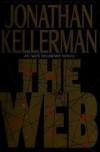 The Web (Alex Delaware, #10) - Jonathan Kellerman