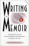 Writing the Memoir: From Truth to Art, Second Edit - Judith Barrington