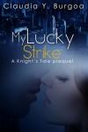 My Lucky Strike - Claudia Y. Burgoa