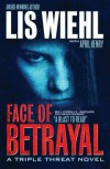 Face of Betrayal - Lis Wiehl