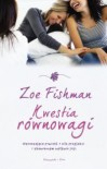 Kwestia równowagi - Zoe Fishman