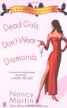 Dead Girls Don't Wear Diamonds - Nancy Martin