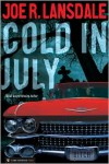 Cold in July - Joe R. Lansdale