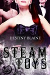Steam Toys - Destiny Blaine