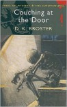 Couching at the Door (Wordsworth Mystery & Supernatural) (Wordsworth Mystery & Supernatural) - D.K. Broster