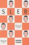 Sleb - Andrew Holmes