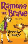 Ramona The Brave (Turtleback School & Library Binding Edition) (Avon Camelot Books (Pb)) - Beverly Cleary