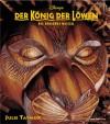 Der König der Löwen - das Broadway-Musical - Julie Taymor, Alexis Greene