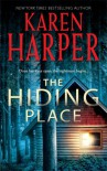 The Hiding Place (Mira Romantic Suspense) - Karen Harper