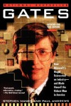 Gates: How Microsoft's Mogul Reinvented an Industry--and Made Himself the Richest Man in America - Stephen Manes, Paul Andrews