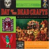 Day of the Dead Crafts: More Than 24 Projects that Celebrate Da de los Muertos - Jerry Vigil, Andrea Zocchi, Jerry Vigil