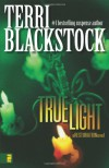 True Light - Terri Blackstock