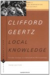 Local Knowledge: Further Essays In Interpretive Anthropology (Basic Books Classics) - Clifford Geertz