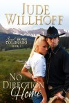 No Direction Home (Sweet Home Colorado) - Jude Willhoff