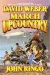 March Upcountry (Empire of Man, #1) - John Ringo,  David Weber