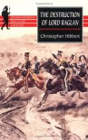 The Destruction of Lord Raglan (Wordsworth Military Library) - Christopher Hibbert
