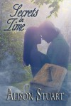 Secrets in Time - Alison  Stuart