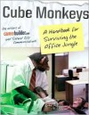 Cube Monkeys - CareerBuilder.com, Second City Communications