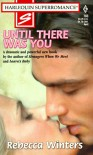 Until There Was You - Rebecca Winters