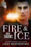 Fire & Ice  - Lacey Weatherford, Mae I Design,  Regina Wamba,