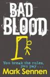 BAD BLOOD: A DI Charlotte Savage Novel (Di Charlotte Savage 2) - Mark Sennen