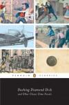 Dashing Diamond Dick and Other Classic Dime Novels - J. Randolph Cox, W.B. Lawson, Frank Merriwell, Harry Moore