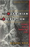 The Darwinian Revolution: Science Red in Tooth and Claw - Michael Ruse