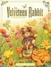 The Velveteen Rabbit: Or, How Toys Become Real [VELVETEEN RABBIT] [Hardcover] - Margery Williams(Author) ; Williams,  Margrey(Author); Daily,  Don(Illustrator) Bianco