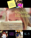 Teaching with Intention - Debbie Miller